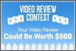 Video Review Contest -- Win $500